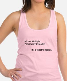 Its a Theatre Degree! Racerback Tank Top