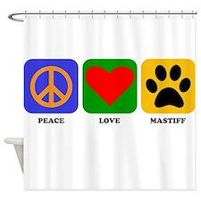 Peace Love Mastiff Shower Curtain