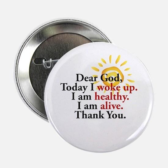 "Dear God. Thank You. 2.25"" Button"