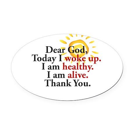 Dear God. Thank You. Oval Car Magnet