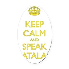 Keep Calm and Speak Catalan Oval Car Magnet