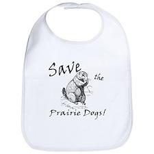 Save the Prairie Dogs! Bib