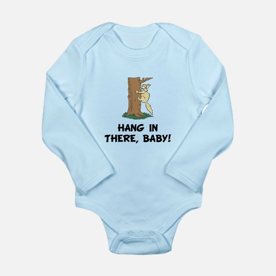 Hang In There Baby Body Suit