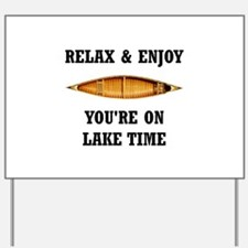 On Lake Time Yard Sign