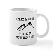 On Mountain Time Mugs