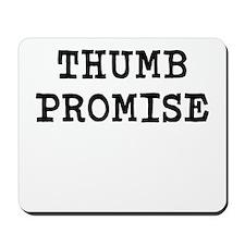 thumb promise Mousepad