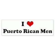 I Love Puerto Rican Men Bumper Bumper Sticker