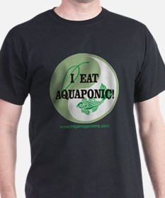 I Eat Aquaponic T-Shirt