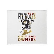 NO BAD PIT BULLS AF4 Throw Blanket