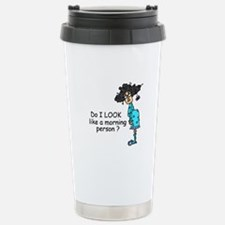 Not a Morning Person Stainless Steel Travel Mug