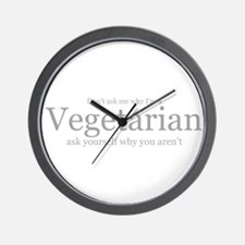don't ask why i'm a vegetaria Wall Clock