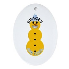 Braces Are Cool Christmas Ornament (oval)