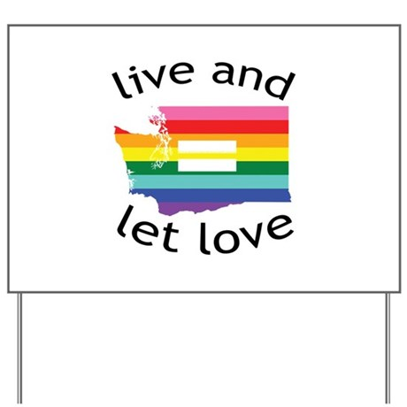 Washington equality live love blk font Yard Sign