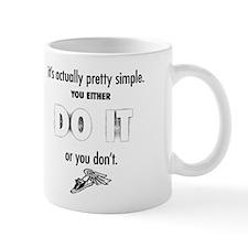 Simply DO IT. Mugs