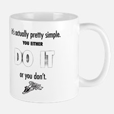 Simply DO IT. Mugs