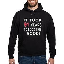 It Took 91 Birthday Designs Hoodie
