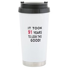It Took 91 Birthday Designs Travel Mug
