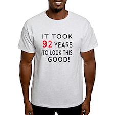 It Took 92 Birthday Designs T-Shirt