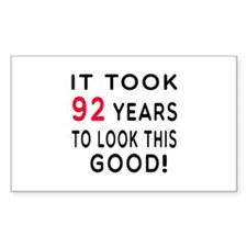 It Took 92 Birthday Designs Decal