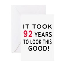 It Took 92 Birthday Designs Greeting Card