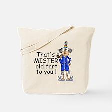 Mr. Old Fart Tote Bag
