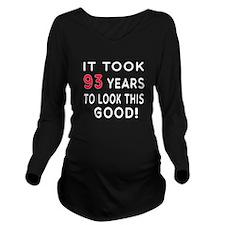 It Took 93 Birthday Designs Long Sleeve Maternity