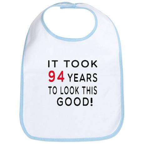 It Took 94 Birthday Designs Bib