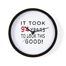 It Took 94 Birthday Designs Wall Clock