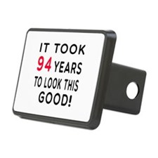 It Took 94 Birthday Designs Hitch Cover