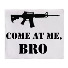 Come at me, bro Throw Blanket