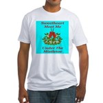 Sweetheart Meet Me Under The Fitted T-Shirt