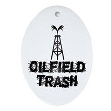 Oilfield Trash Ornament (Oval)