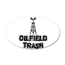 Oilfield Trash Wall Decal