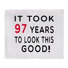 It Took 97 Birthday Designs Throw Blanket