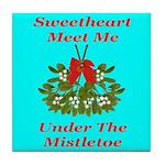 Sweetheart Meet Me Under The Tile Coaster