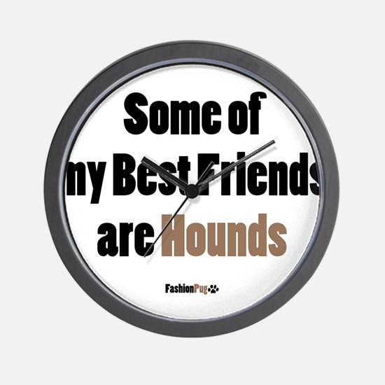 Hounds Best Friend Wall Clock
