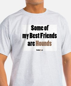 Hounds Best Friend Ash Grey T-Shirt