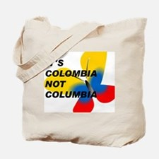 ITS COLOMBIA NOT COLUMBIA - FLAG Tote Bag