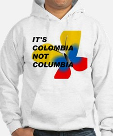 ITS COLOMBIA NOT COLUMBIA - FLAG Hoodie