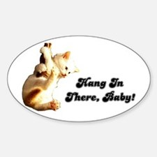 Hang In There Baby Sticker (Oval)