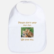 Fox No Fur Bib