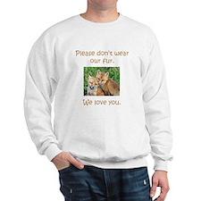 Fox No Fur Sweatshirt