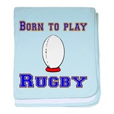 Born To Play Rugby baby blanket