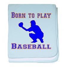 Born To Play Baseball baby blanket
