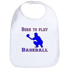 Born To Play Baseball Bib