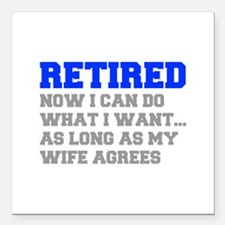 retired-now-I-can-do-FRESH-BLUE-GRAY Square Car Ma