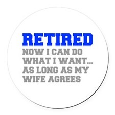 retired-now-I-can-do-FRESH-BLUE-GRAY Round Car Mag
