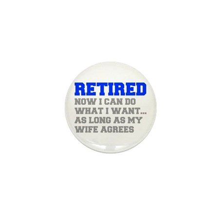 retired-now-I-can-do-FRESH-BLUE-GRAY Mini Button (