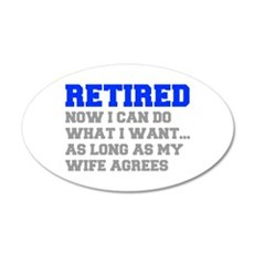retired-now-I-can-do-FRESH-BLUE-GRAY Wall Decal