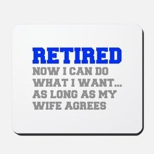 retired-now-I-can-do-FRESH-BLUE-GRAY Mousepad